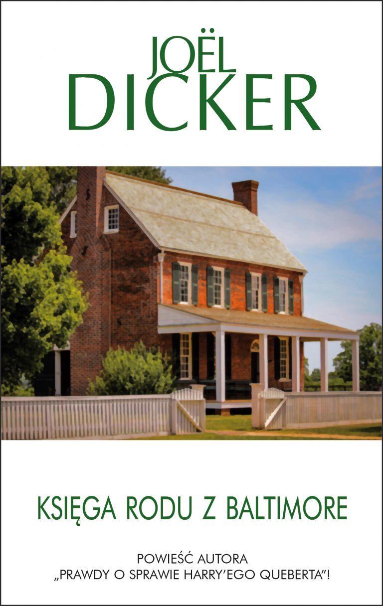 Nowości wydawnicze Albatrosa: Księga rodu z Baltimore Joëla Dickera