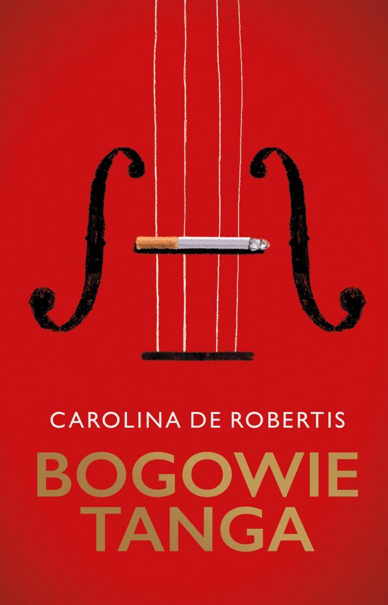 Nowości wydawnicze Albatrosa: Bogowie Tanga Caroliny de Robertis