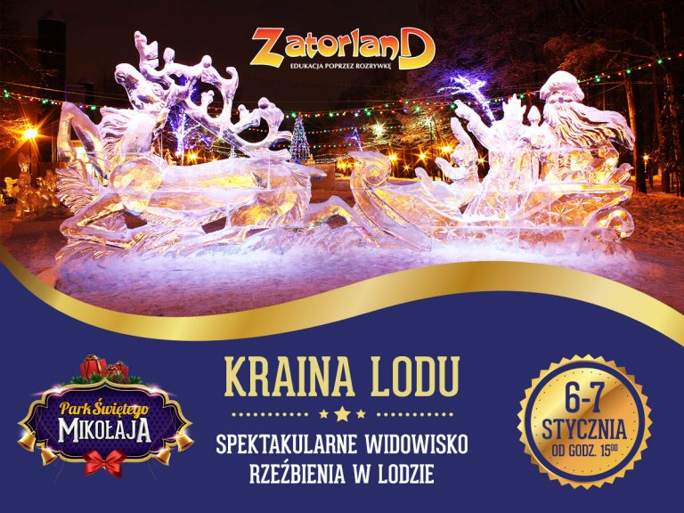 Szansa na przepiękny prezent: bilet do MIKOŁAJOWEJ *Krainy Lodu* na  widowisko rzeźbienia lodowych figur!