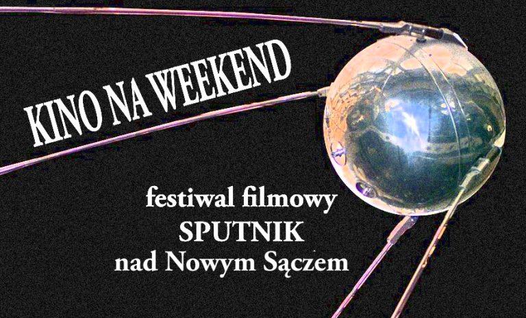 KINO SOKÓŁ zaprasza na festiwal filmowy SPUTNIK!
