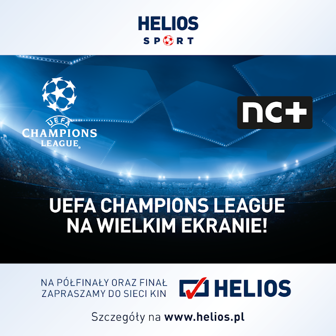 Nowy Sącz: mecze Ligi Mistrzów na wielkim ekranie Kina Helios!