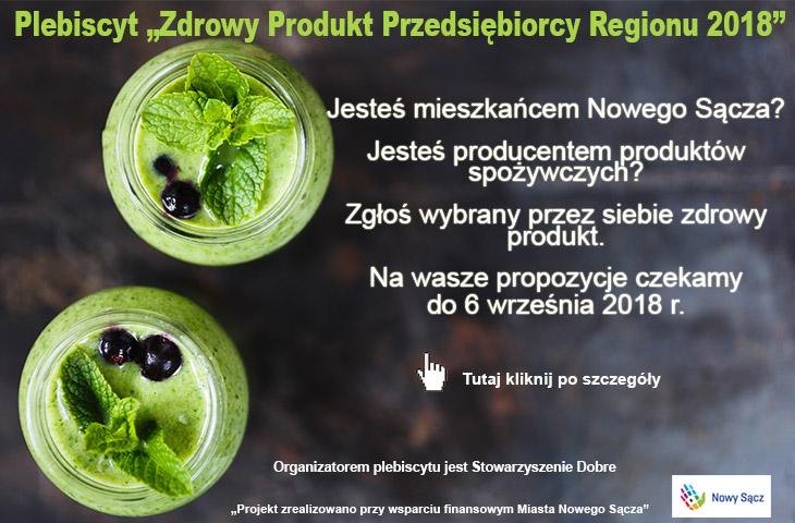PLEBISCYT: Zdrowy Produkt Przedsiębiorcy Regionu 2018 – zgłoś lokalne wyroby, po które warto sięgać