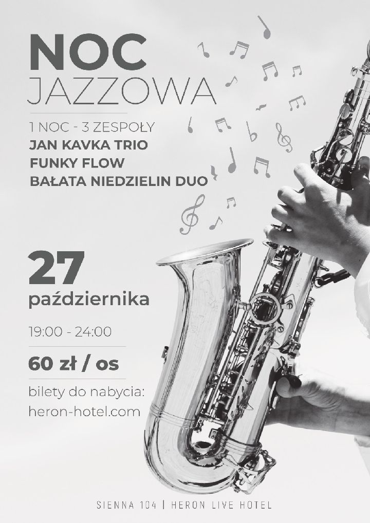 Sienna, Heron Live Hotel, 27 października: Noc Jazzowa