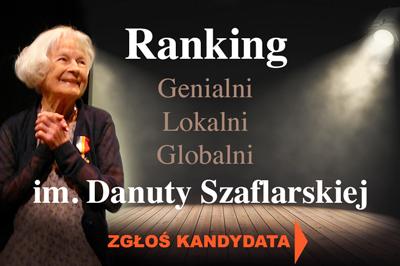 GLG im. Danuty Szaflarskiej – ostatni dzień na zgłoszenie swojego kandydata