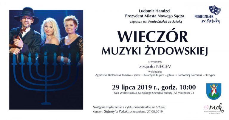 Nowy Sącz, 29 lipca: wieczór muzyki żydowskiej w wykonaniu zespołu Negev
