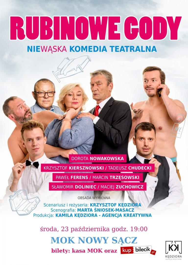 23 października, Nowy Sacz: Rubinowe Gody – komedia teatralna