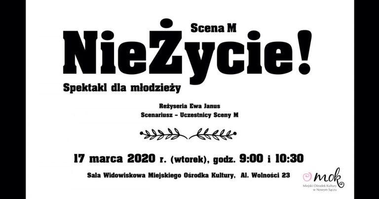 """17 marca, Nowy Sącz: Scena M zaprasza na spektakl """"NieŻycie"""""""