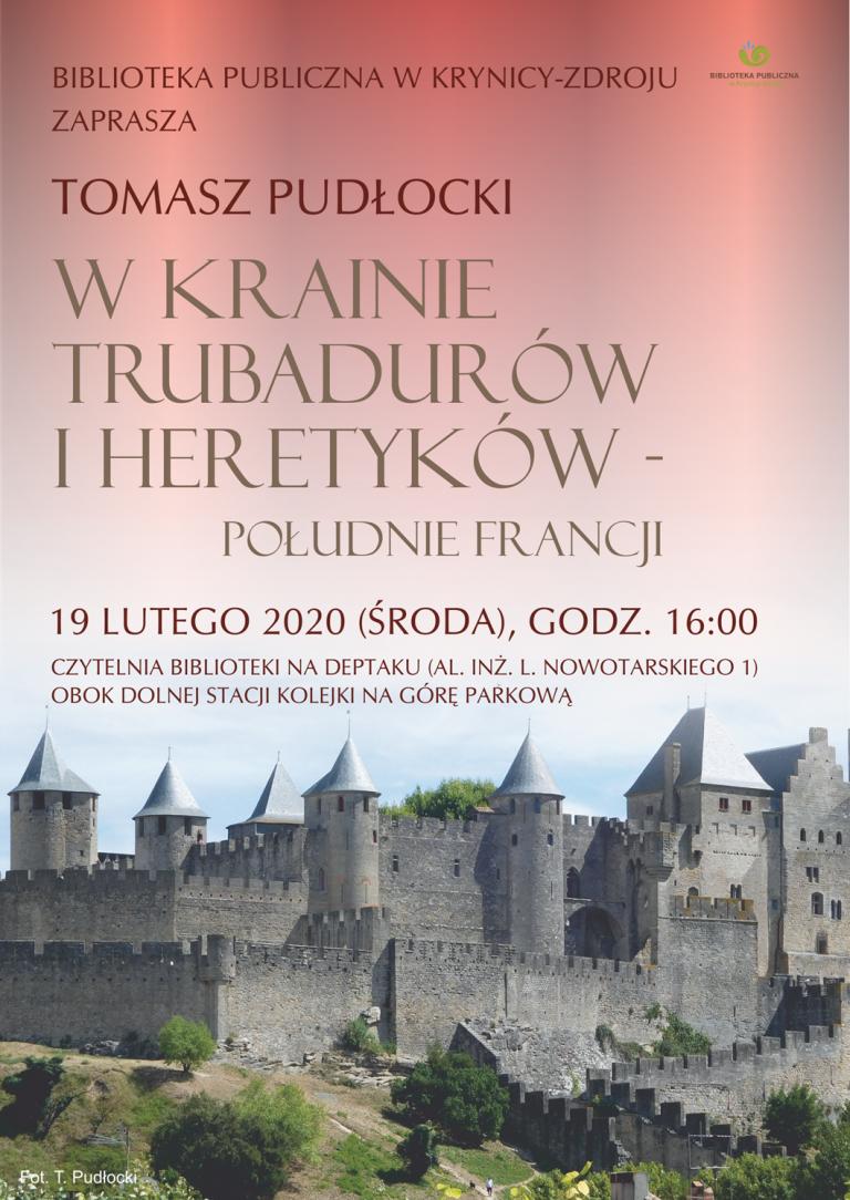 19 lutego, Krynica – Zdrój: w krainie trubadurów i heretyków….