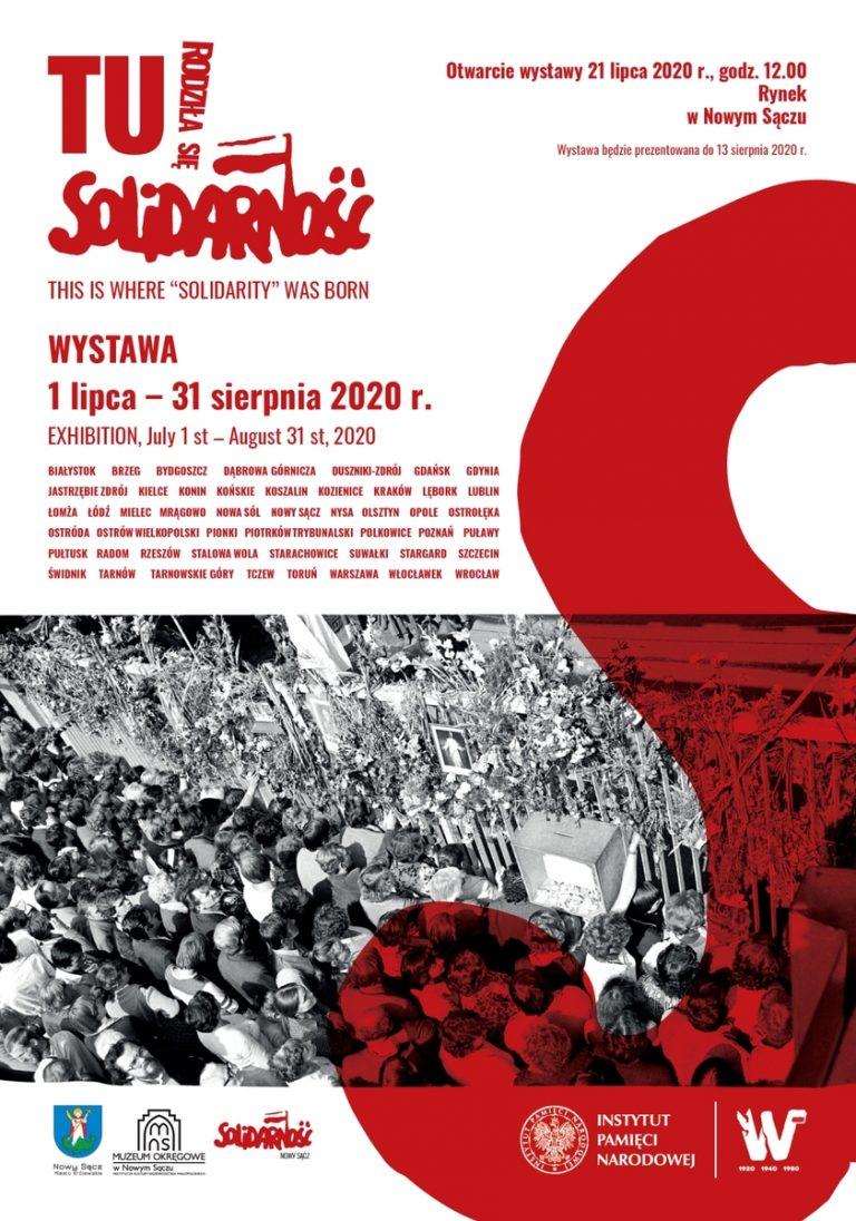 """Nowy Sącz, 21 lipca: otwarcie wystawy """"Tu rodziła się Solidarność"""""""
