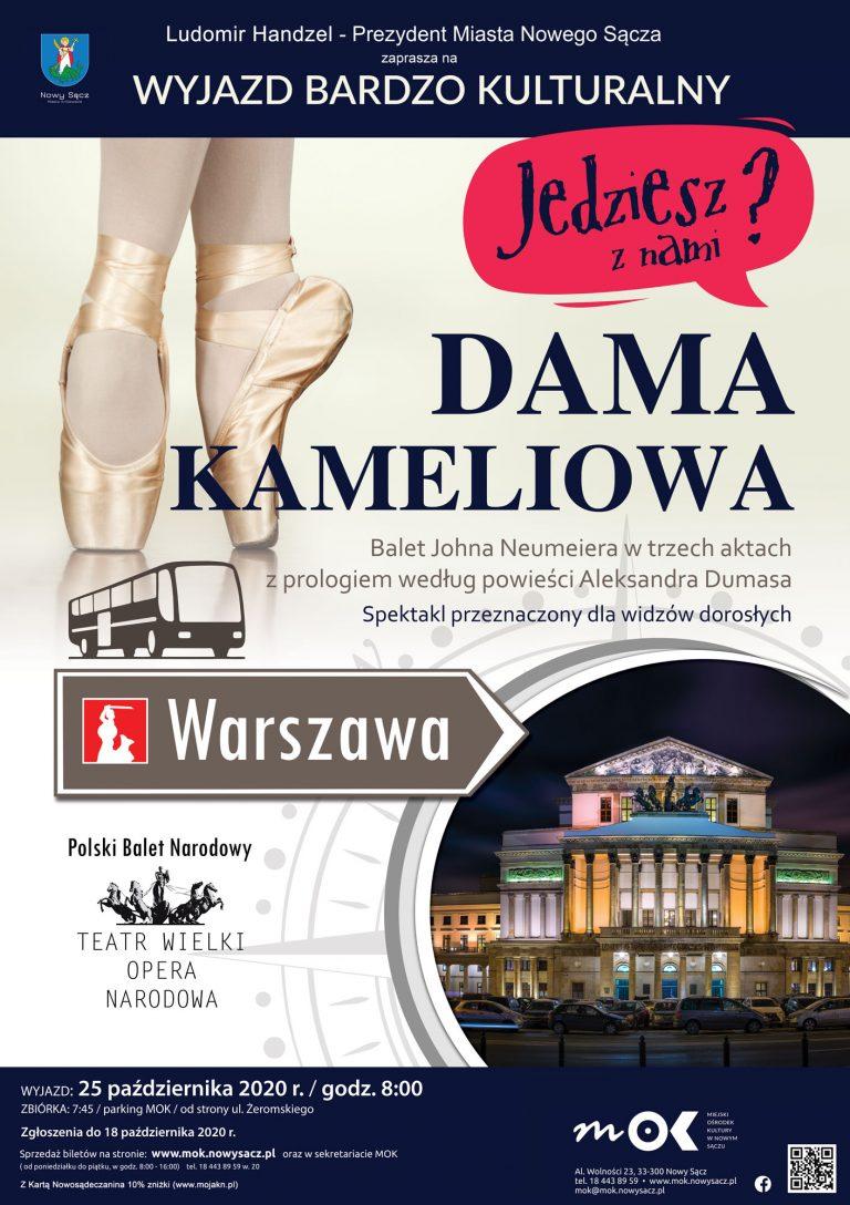 25 października, Nowy Sącz – Warszawa: wyjazd bardzo kulturalny do Damy Kameliowej