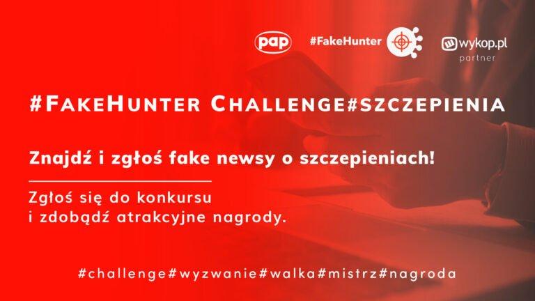 Cała prawda o szczepionkach, czyli konkursy i wywiady w ramach #FakeHunter Challenge/szczepionki