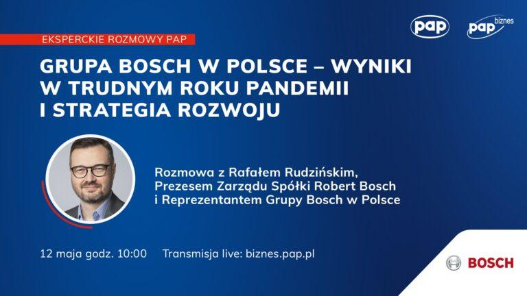 Grupa Bosch w Polsce – wyniki w trudnym roku pandemii i strategia rozwoju