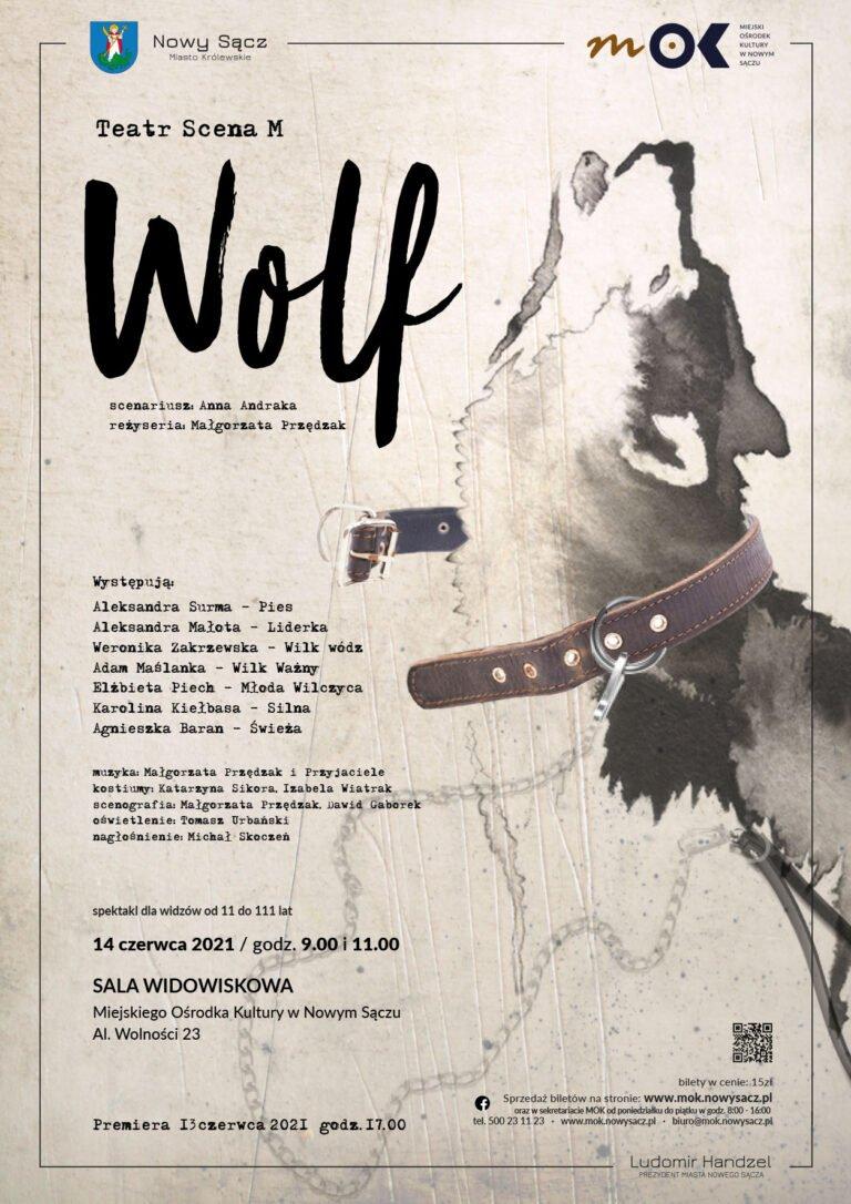 13 czerwca, Nowy Sącz: premiera spektaklu WOLF