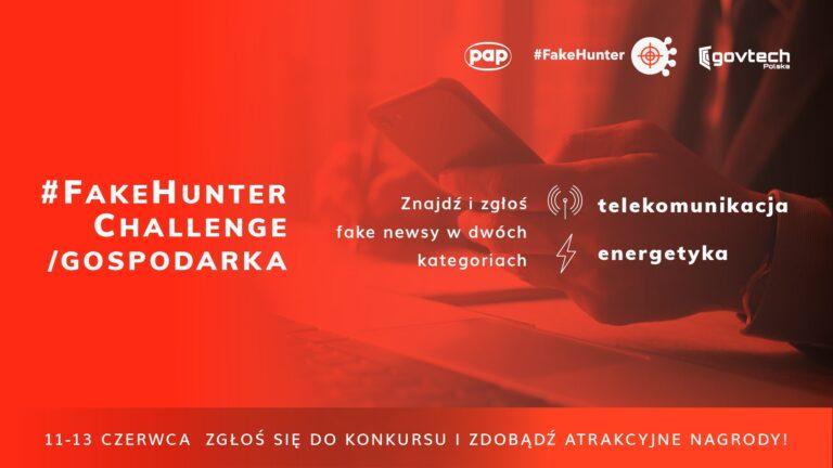 11 czerwca rusza konkurs #FakeHunter Challenge