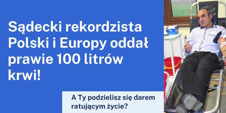 Rekordzista Polski i Europy oddał prawie 100 litrów krwi
