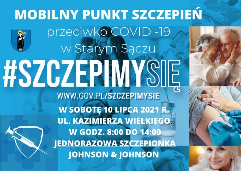 Stary Sącz. 10 lipca będzie mobilny punkt szczepień. Jedna dawka!
