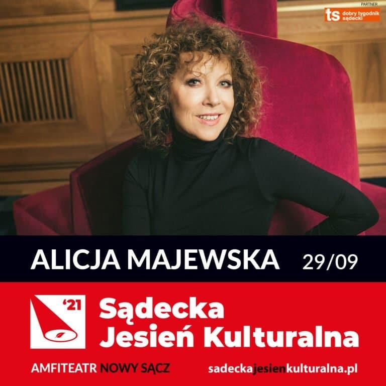 Nowy Sącz, 29 września: Sądecka Jesień Kulturalna koncert Alicji Majewskiej