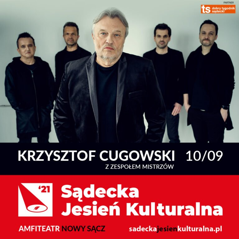 Nowy Sącz, 10 września: Sądecka Jesień Kulturalna, koncert Krzysztofa Cugowskiego
