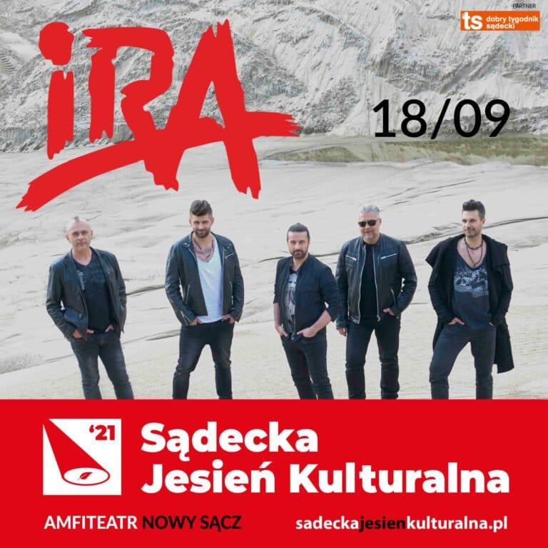 Nowy Sącz,18 września: Sądecka Jesień Kulturalna, koncert IRA