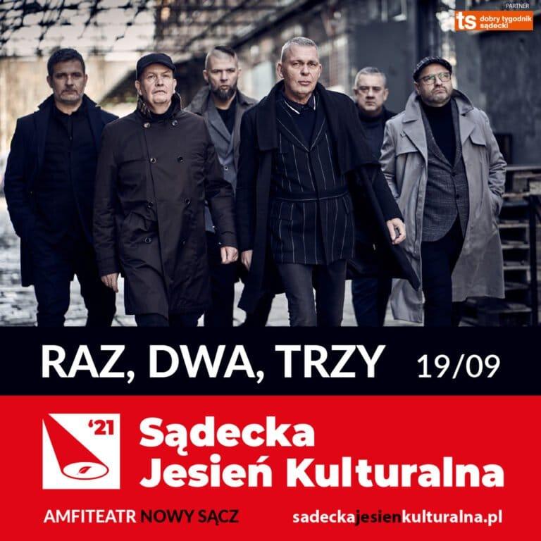Nowy Sącz, 19 września: Sądecka Jesień Kulturalna: koncert RAZ, DWA, TRZY…