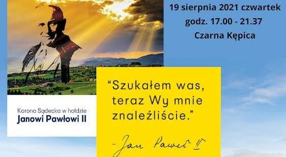 19 sierpnia, Czarna Kępica, Kamionka Wielka: w hołdzie Janowi Pawłowi II….