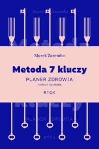Metoda 7 kluczy, Marek Zaremba