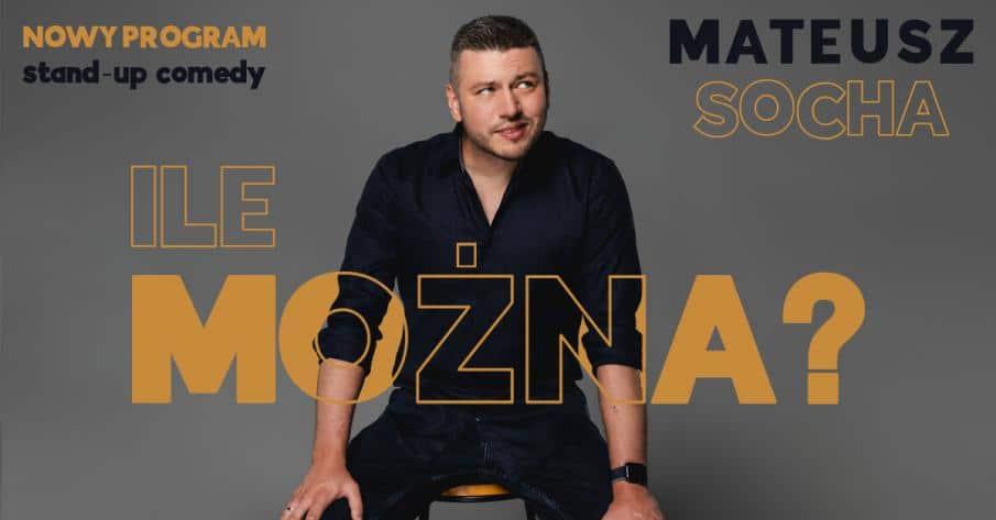 Mateusz Socha, Ile można?, Nowy Sącz