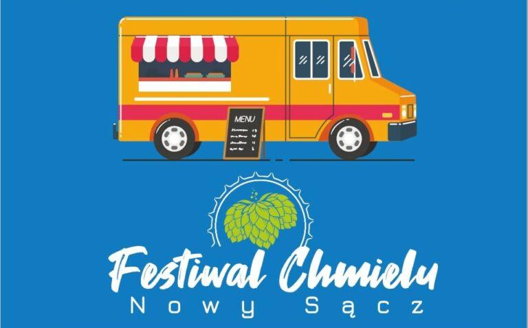 15-17 października, Nowy Sącz. Festiwal Chmielu & Zlot Foodtracków