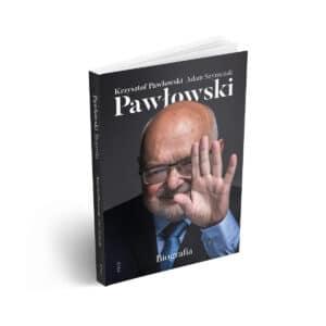 Pawłowski. Biografia Wydawnictwo RTCK Nowy Sącz